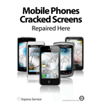 New Design A1 Mobile phone Poster display for window showing cracked screen in High gloss material shipped to UK only