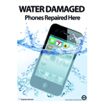 A3 Water Damaged Mobile Phones Repaired Here Poster for Shop Window/Display